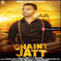Ghant Jatt song download by Challa