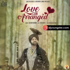 Love Cum Arranged song download by Dabir Bhangu