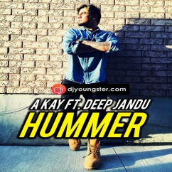 Hummer song download by A Kay