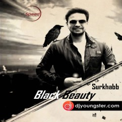 Black Beauty song download by Surkhab