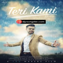 Teri Kami song download by Akhil