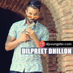 Raah Jandi song download by Dilpreet Dhillon