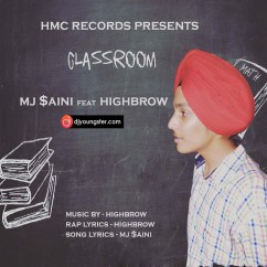 Classroom song download by MJ Saini