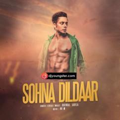 Sohna Dildaar(Remix) song download by Bhinda Aujla