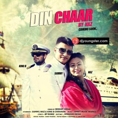 Din Chaar song download by Naz