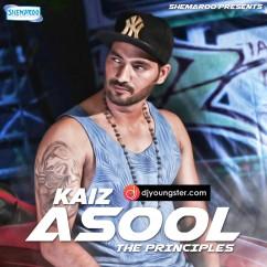 Asool (the Principles) song download by Kaiz