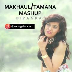 Makhaul song download by Biyanka