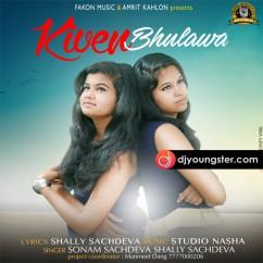 Kiven Bhulawa song download by Sonam Sachdeva