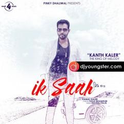 Ik Saah song download by Kaler Kanth