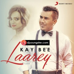 Laarey song download by Kay Bee