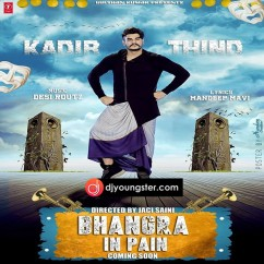 Bhangra in Pain song download by Kadir Thind