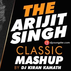 The Arijit Singh Classic Mashup song download by Dj Kiran Kamath