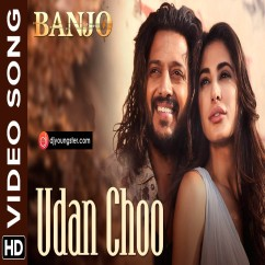 Udan Choo(Banjo) song download by Hriday Gattani