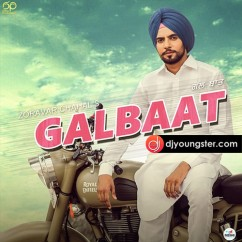 Galbaat song download by Zoravar Chahal
