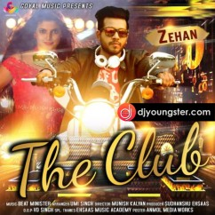 The Club song download by Zehan