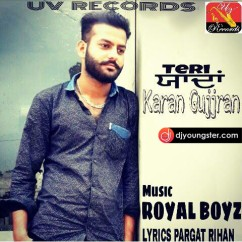 Teri Yaadan  song download by Karan Gujjran