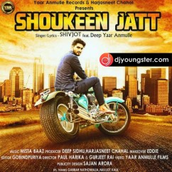 Shoukeen Jatt song download by Shivjot