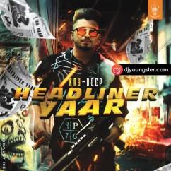 Headliner Yaaar song download by Kay Deep