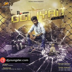 Goliyan song download by R Vi Rana