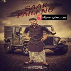 Saak Paili Nu song download by Kinder Singh