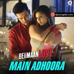 Main Adhoora song download by Aakansha Sharma