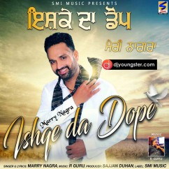 Ishqe Da Dope song download by Marry Nagra