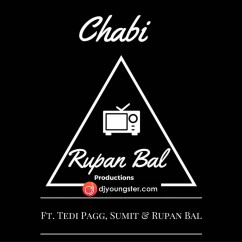 I Got the Chabi song download by Rupan Bal