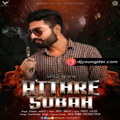 Atthre Subah song download by Master Vickey