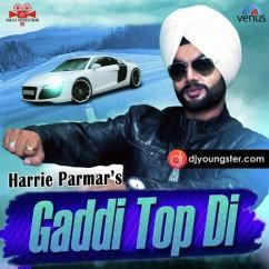 Gaddi Top Di Harrie Parmar mp3