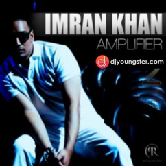 Amplifier 2 Imran Khan Download Mp3 Djyoungster