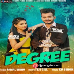 Degree song download by Pamal Sidhu