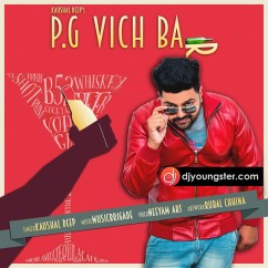 PG Vich Bar song download by Kaushal Deep