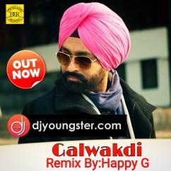 Galwakdi Remix song download by Tarsem Jassar