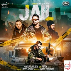 Jail song download by Mankirt Aulakh
