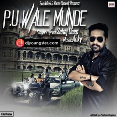 PU Wale Munde song download by Sehaj Deep