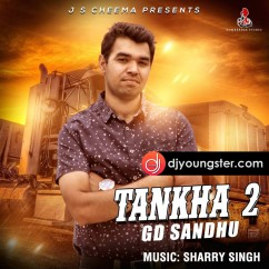 Tankha 2 song download by GD Sandhu