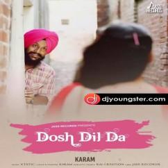 Dosh Dil Da song download by Karam