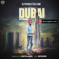 Dubai song download by Deep Rajoana