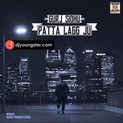 Patta Lagg Ju song download by Gurj Sidhu
