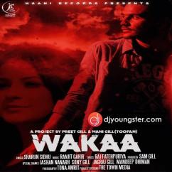 Wakaa song download by Sharun Sidhu