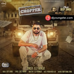 Chopper(Original) song download by Elly Mangat