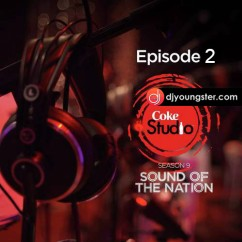 *Coke Studio Season 9 Episode 2 - (Rahat Fateh Ali Khan) song download by