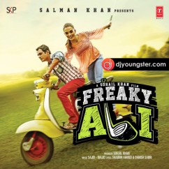 *Freaky Ali - (Movie Songs) song download by