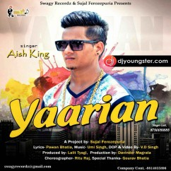 Yaarian song download by Aish King