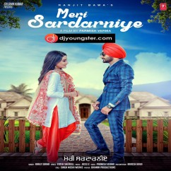 Meri Sardarniye song download by Ranjit Bawa