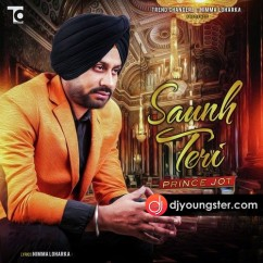 Saunh Teri song download by Prince Jot