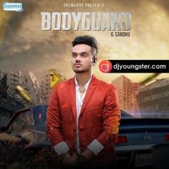 Bodyguard G Sandhu mp3
