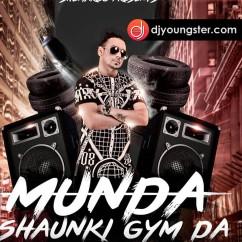 Munda Shonki Gym Da song download by Bhinda Aujla
