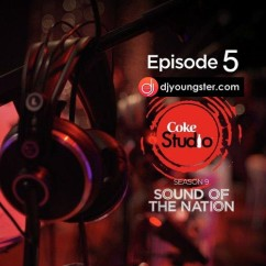 *Coke Studio Season 9 Episode 5 - (Javed Bashir) song download by