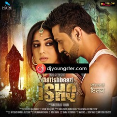 *Aatishbaazi Ishq - (Movie Songs) song download by